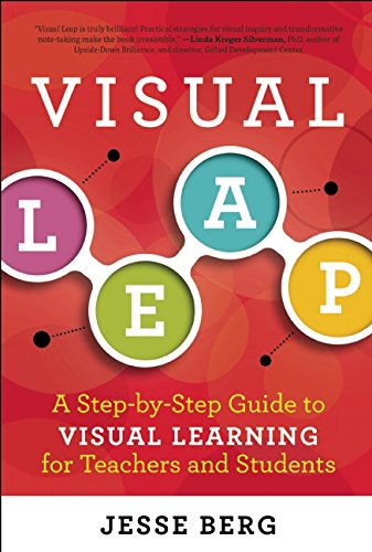 Visual Leap: A Step-by-Step Guide to Visual Learning for Teachers and Students PDF