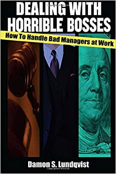 Dealing With Horrible Bosses: How To Handle Bad Managers At Work!