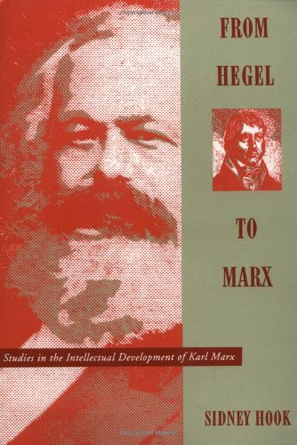 From Hegel to Marx: Studies in the Intellectual Development of Karl Marx (A Morningside Book)
