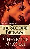The Second Betrayal: A Lexi Steele Novel