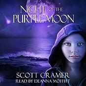 Night of the Purple Moon   [Scott Cramer]