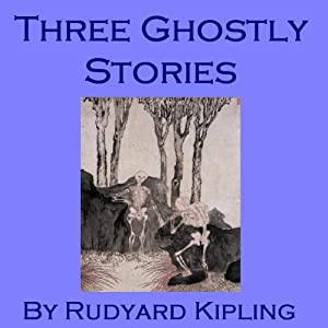 Three Ghostly Stories Audiobook