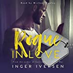 Rogue in Love: Thea and Lex: Love Against the Odds | Inger Iversen