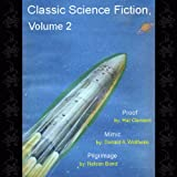 img - for Classic Science Fiction, Volume 2 book / textbook / text book