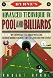 Byrne's Advanced Technique in Pool and Billiards (0156149710) by Byrne, Robert