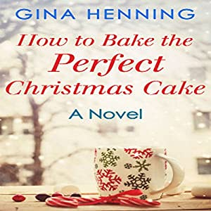 How to Bake the Perfect Christmas Cake Audiobook