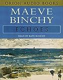 Maeve Binchy Echoes: Abridged