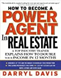 img - for How to Be a Power Agent in Real Estate[HT BECOME A POWER AGENT IN REA][Hardcover] book / textbook / text book