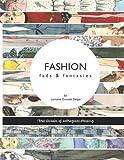 Lorraine Dossett Geiger Fashion: fads & fantasies
