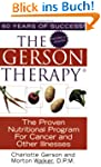 The Gerson Therapy -- Revised: The Pr...