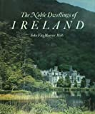 img - for Noble Dwellings of Ireland book / textbook / text book