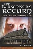 img - for The Berserker's Return: Book III of the Berserker's Saga (Volume 1) book / textbook / text book