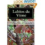 Labios de Vime: Poesia de Eduardo Alexandre Pinto (Portuguese Edition)