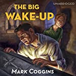 The Big Wake-Up: August Riordan, Book 5 | Mark Coggins
