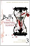 VARIOUS Buffy the Vampire Slayer: No. 3: Carnival of Souls; One Thing or Your Mother; Blooded