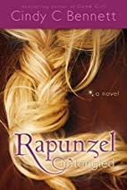 Rapunzel Untangled by Cindy C. Bennett…