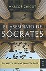 El asesinato de Sócrates par Marcos Chicot