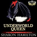 Underworld Queen Audiobook by Sharon Hamilton Narrated by J.D. Hart