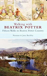 Walking with Beatrix Potter, by Norman & June Buckley