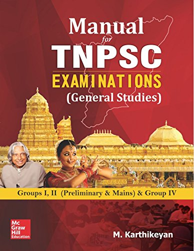 Manual for TNPSC Examinations (General Studies): Groups 1, 2 (Preliminary and Mains)...