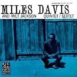 Quintet Sextet / Miles Davis And Milt Jackson