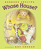 img - for Whose House? by Barbara Seuling (2004-05-01) book / textbook / text book