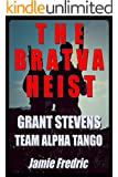 The Bratva Heist (Navy SEAL Grant Stevens - Book 10)