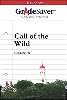 call of the wild theme essay The book the call of the wild uses the characters themes in the call of the wild 9th grade essay basics lesson plans.