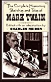 The Complete Humorous Sketches And Tales Of Mark Twain (0306807025) by Twain, Mark