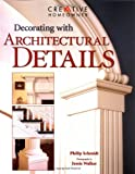 img - for Decorating with Architectural Details book / textbook / text book