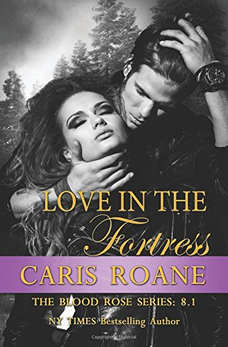 Love in the Fortress (The Blood Rose Series)