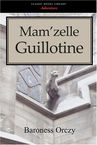 Mam'zelle Guillotine PDF