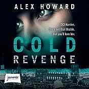 Cold Revenge: DI Hanlon 2 | Alex Howard