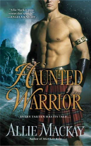 Haunted Warrior (She has a Ghost of a Chance) by Allie Mackay (2012-08-02)