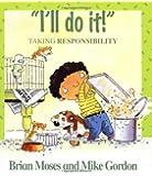 I'll Do it! - Taking Responsibility (Values)