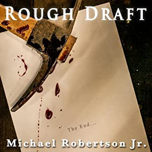 Rough Draft | [Dan Dawkins, Michael Robertson Jr.]