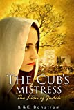 The Cub´s Mistress (The Lion of Judah Book 1)