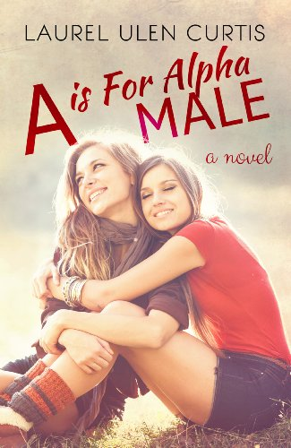 A is for Alpha Male by Laurel Curtis