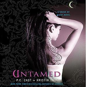 Untamed: House of Night Series, Book 4 | [Kristin Cast, P. C. Cast]