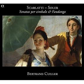 Scarlatti & Soler: Sonatas per cimbalo & Fandango