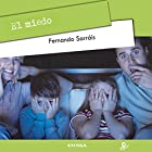 El Miedo [Fear] Audiobook by Fernando Sarráis Narrated by Gabriela Ramirez
