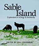 Sable Island: Explorations in Ecology...