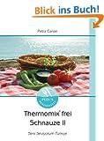 Thermomix frei Schnauze: Seni seviyorum T�rkiye...
