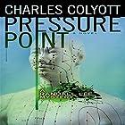 Pressure Point: The Randall Lee Mysteries, Book 2 Hörbuch von Charles Colyott Gesprochen von: Todd Curless