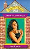 Abby's Lucky Thirteen (Babysitters Club) (0439010659) by Ann M. Martin