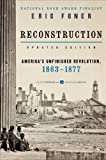 Product 0062354515 - Product title Reconstruction Updated Edition: America's Unfinished Revolution, 1863-1877