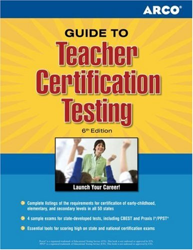 Teacher Certification Tests 6E (Arco Master The Teacher Certification Tests)