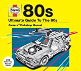 Haynes The Ultimate Guide To ... 80s Various Artists