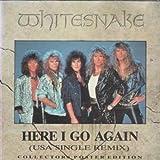 Whitesnake HERE I GO AGAIN 7 INCH (7