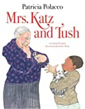 Mrs. Katz and Tush (0385906501) by Polacco, Patricia